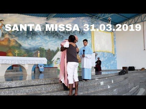 Santa Missa | 31.03.2019 | Padre José Sometti | ANSPAZ