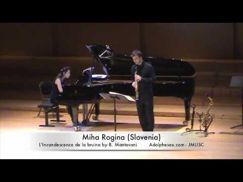 3rd JMLISC Miha Rogina (Slovenia) L'Incandescence de la bruine by B. Mantovani