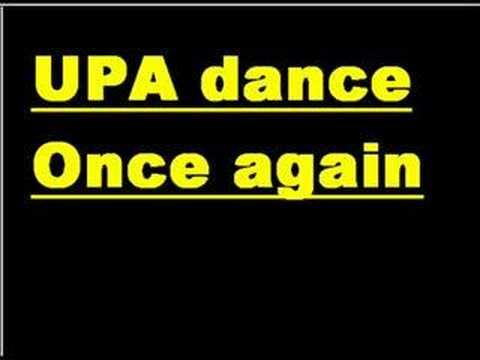Upa Dance - Once Again