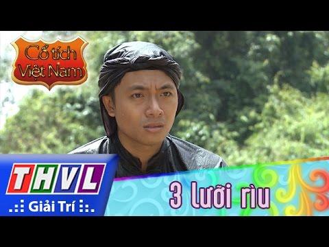 THVL | Cổ tích Việt Nam: 3 lưỡi rìu (Phần đầu)