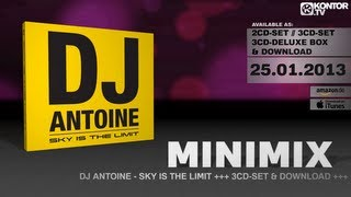 DJ Antoine Sky Is The Limit (Official Minimix HD)