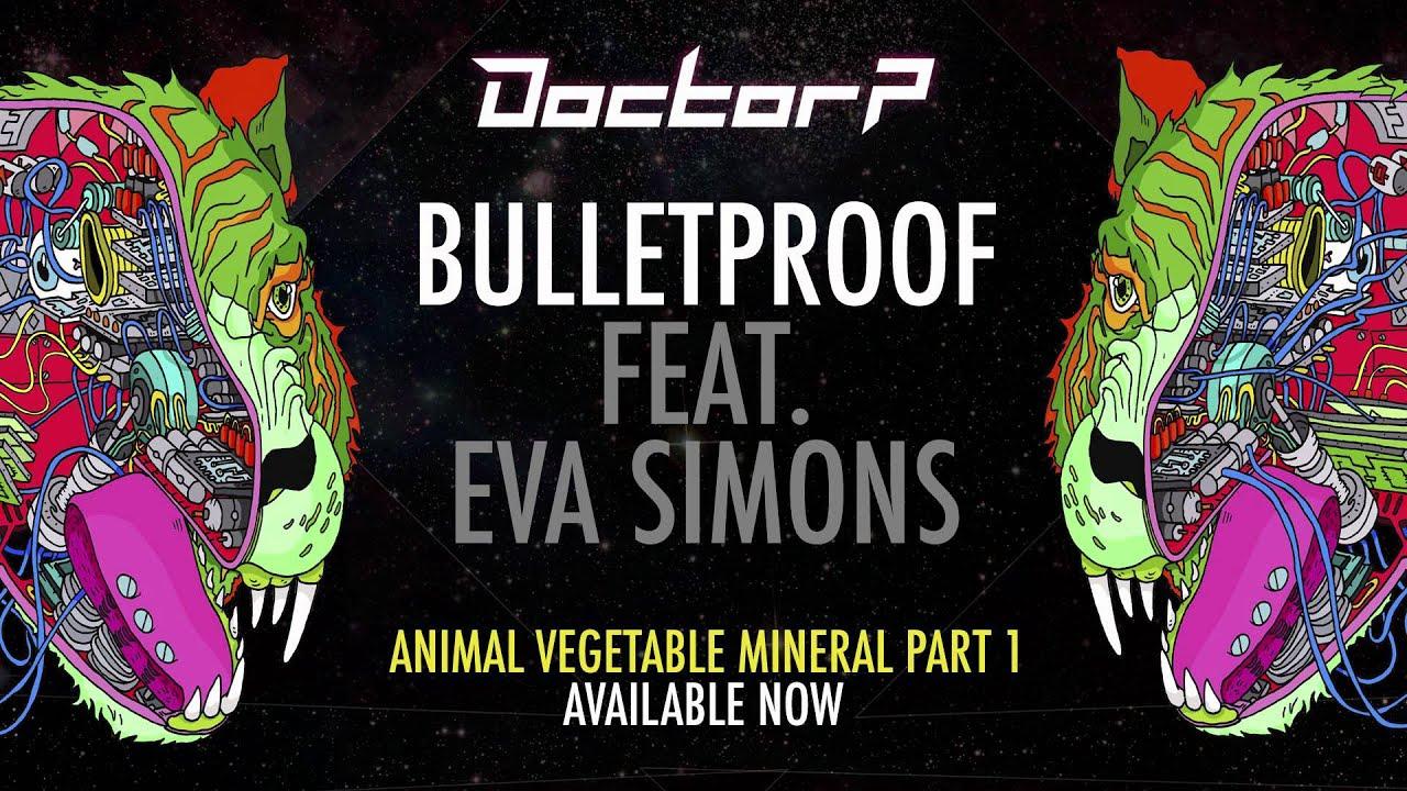 Doctor P - Bulletproof ft. Eva Simons [Taster]