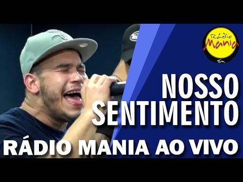 Rádio Mania - Nosso Sentimento - Papel de Homem