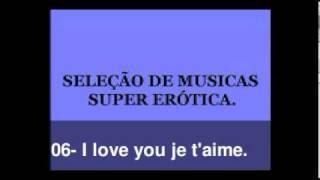 AS MELHORES MUSICAS SUPER ERÓTICAS EDITADAS COM NOMES