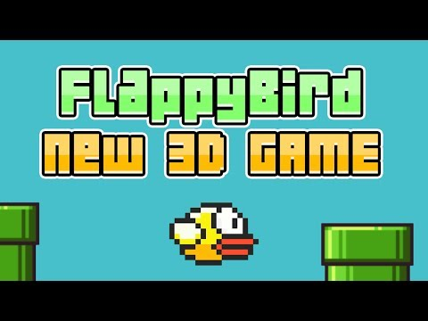 Flappy Bird - New 3D game