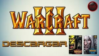 Como Descargar E Instalar Warcraft III Reign Of Chaos