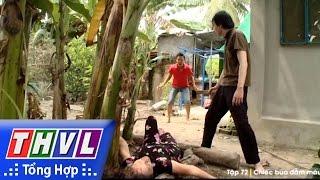 THVL | Ký sự pháp đình - Tập 72