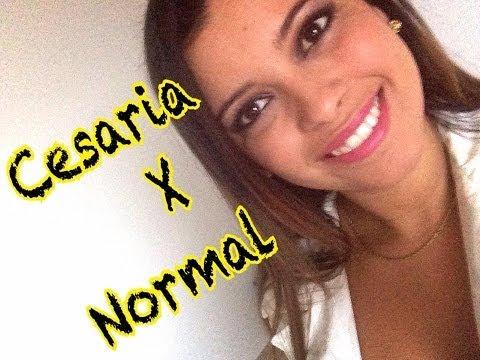 Parto Normal X Parto Cesaria - Minha Opinião