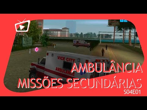 GTA Vice City - Missoes Secund?rias - Ambul?ncia [S04E01]
