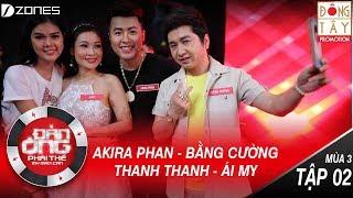 Đàn Ông Phải Thế Mùa 3 | Tập 2 Full HD: Việt Hương Nghĩ Bằng Cường Bà Con Bằng Kiều (15/07/2017)