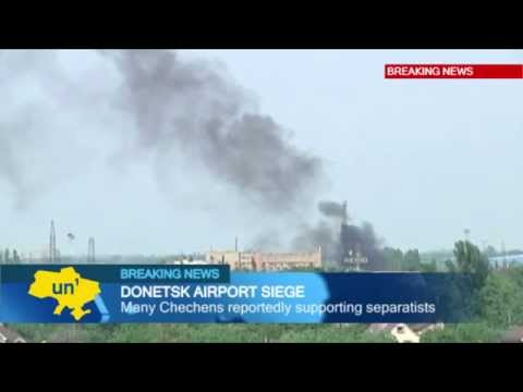 Battle for Donetsk Airport  Ukrainian army clashes with Kremlin backed militants in East Ukraine
