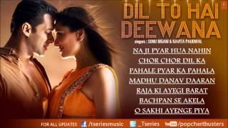 Dil To Hai Deewana Audio Jukebox