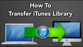 How To Backup And Transfer ITunes Library From One