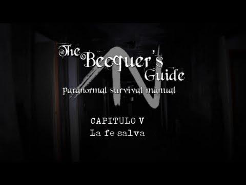 The Becquer's Guide. 1×05 – La fe salva
