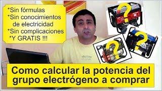 Cálculo De Potencia Para Grupos Electrógenos Calculate