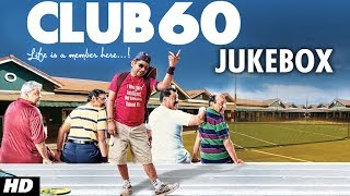 Club 60 Full Album | Audio Jukebox