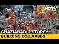 One Dead As 5-Storey-Building Collapses In Ghaziabad Near Delhi