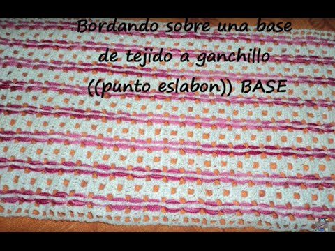BORDANDO SOBRE UNA BASE DE TEJIDO A GANCHILLO bordado PUNTO ESLABON