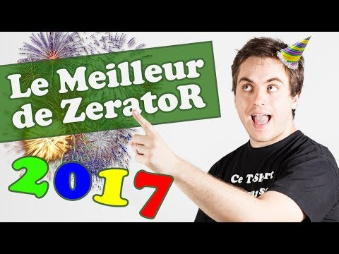 Best of ZeratoR 2017