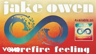 Jake Owen - Surefire Feeling