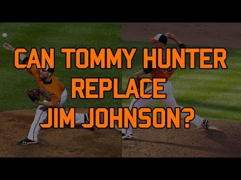 Can Tommy Hunter Effectively Replace Jim Johnson As Orioles Closer?