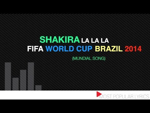 "Shakira ""La la la"" - Fifa World Cup 2014 (the mundial song)"