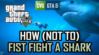 GTA 5 Gameplay How Not To Fist Fight A Shark