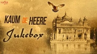 KAUM DE HEERE - Full Songs Jukebox | New Punjabi Movies 2014