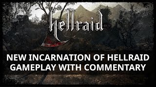 New Incarnation of Hellraid - Gameplay with commentary