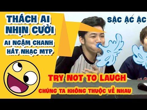 THỬ THÁCH NHỊN CƯỜI - AI NGẬM CHANH HÁT - Try Not To Laugh Challenge