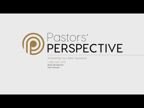 Pastor's Perspective - 4/7/2017