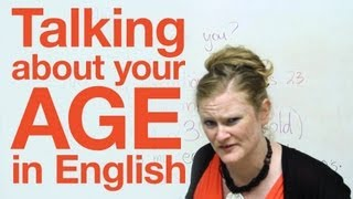 Talking about your age, Speaking English Video Lesson, engvid