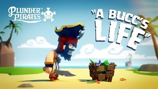 Plunder Pirates - Buccov život