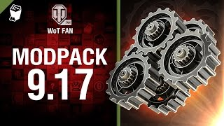 ModPack для 9.17 версии World of Tanks от WoT Fan