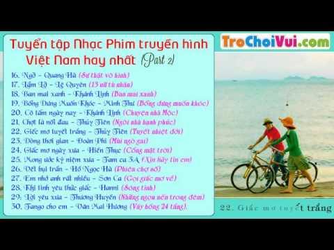 Tuyển chọn nhạc phim Việt Nam hay và mới nhất 2014 (Phần 2)
