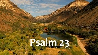 Psalm 23 - Life In The Valley