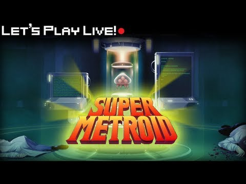 Let's Play Live! Super Metroid