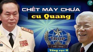 Bị Tổng cục II và Nguyễn Phú Trọng đánh bầm dập, liệu Trần Đại Quang có dám phản công ?