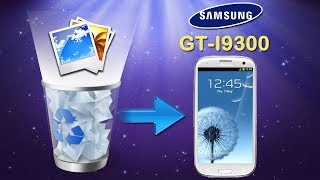 [Galaxy S3 Recovery]: How To Recover Deleted Photos On
