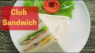 Cách làm Club Sandwich ngon nhất   How to Make Club Sandwiches