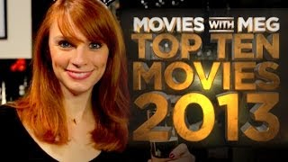 Top 10 Movies Of 2013 Movies With Meg (2013) Movie