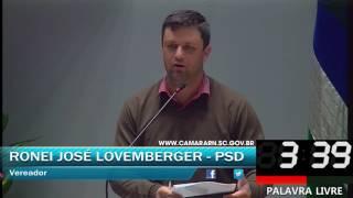 017 - Palavra livre 8, RONEI JOSÉ LOVEMBERGER (JUNHO, DIA 05 SESSÃO ORDINÁRIA 2017)