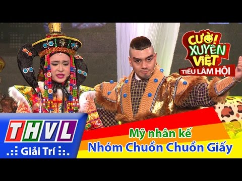 THVL | Cười xuyên Việt - Tiếu lâm hội | Tập 5: Mỹ nhân kế - Nhóm Chuồn chuồn giấy