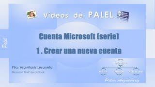 (1) Cuentas Microsoft: Crear Una Nueva Cuenta