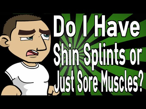 Do I Have Shin Splints or Just Sore Muscles?