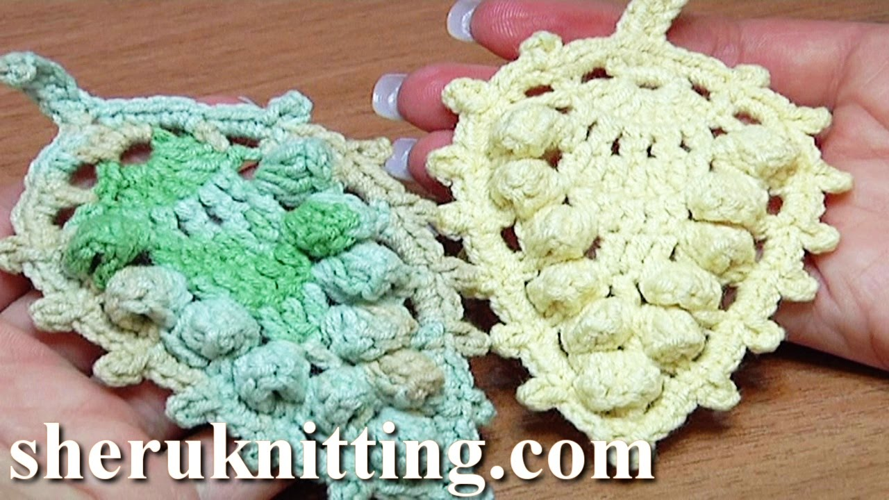 Crochet Leaf With Popcorn Stitches Around How to Tutorial 17 - YouTube