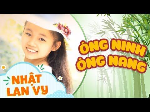 Ông Ninh Ông Nang - Nhật Lan Vy