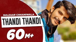 Thandi Thandi Gulzaar Chhaniwala Video HD Download New Video HD