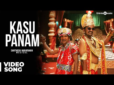 Kasu Panam Official HD Tamil Video Song
