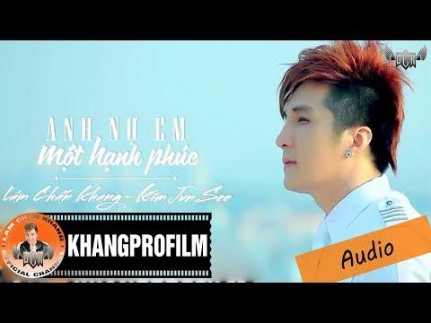 [Audio] Anh Nợ Em Một Hạnh Phúc - Lâm Chấn Khang ft. Kim Jun See